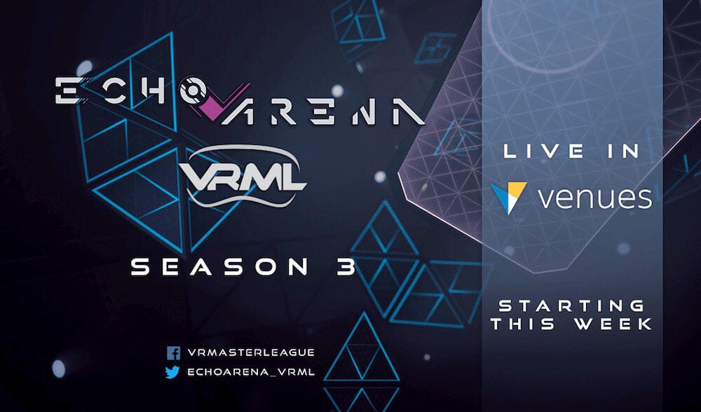 Echo Arena Venues Showcase - Season 3 Week 6 - VRML - Live in VR
